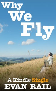Why_We_Fly_Kindle_Single